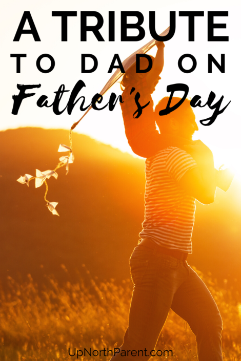 A Tribute to Dad on Father's Da