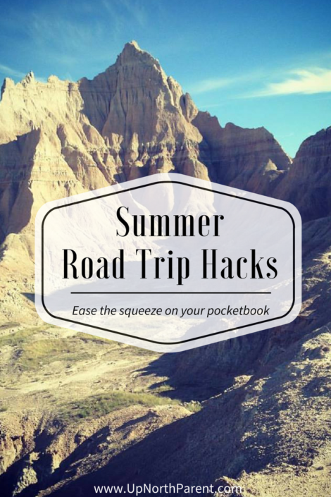 Summer Road Trip Hacks - Ease the squeeze on your pocketbook - Road Trip Travel Tips