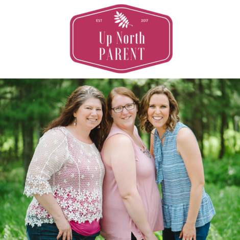 Up North Parent | Inspiring Thriving Families and Strong Communities