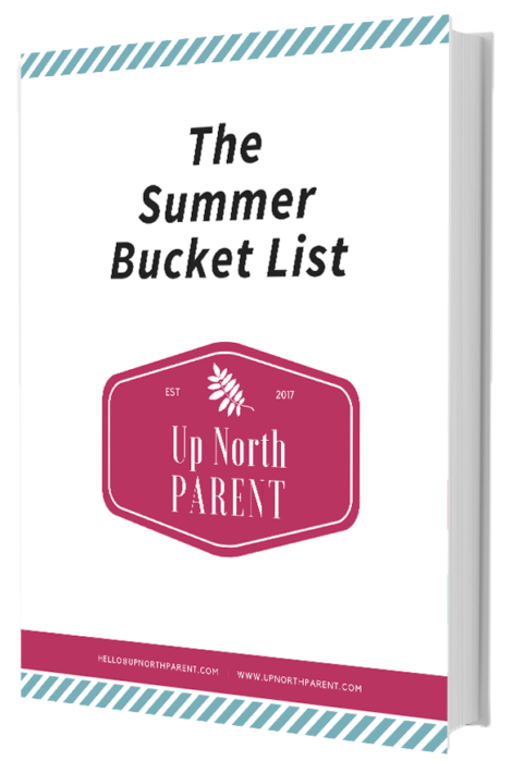 The Up North Parent Summer Bucket List