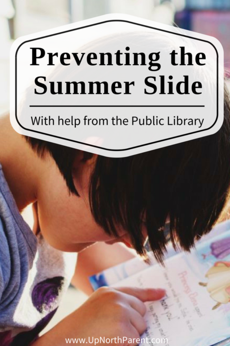 Preventing the Summer Slide with help from the public library! - Up North Parent
