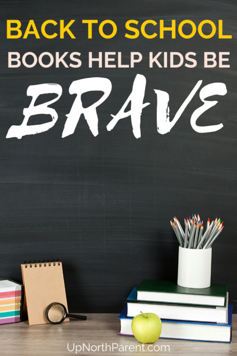 Back To School Books that will Help Your Kids Feel Braver