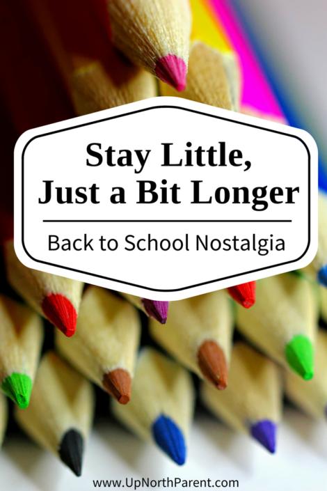 Back to School Nostalgia - Stay Little, Just a Bit Longer