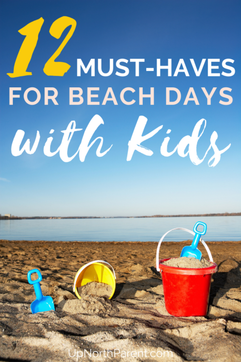 Going to the Beach with Kids _ 12 Summer Must-Haves to Make Beach Trips a Success