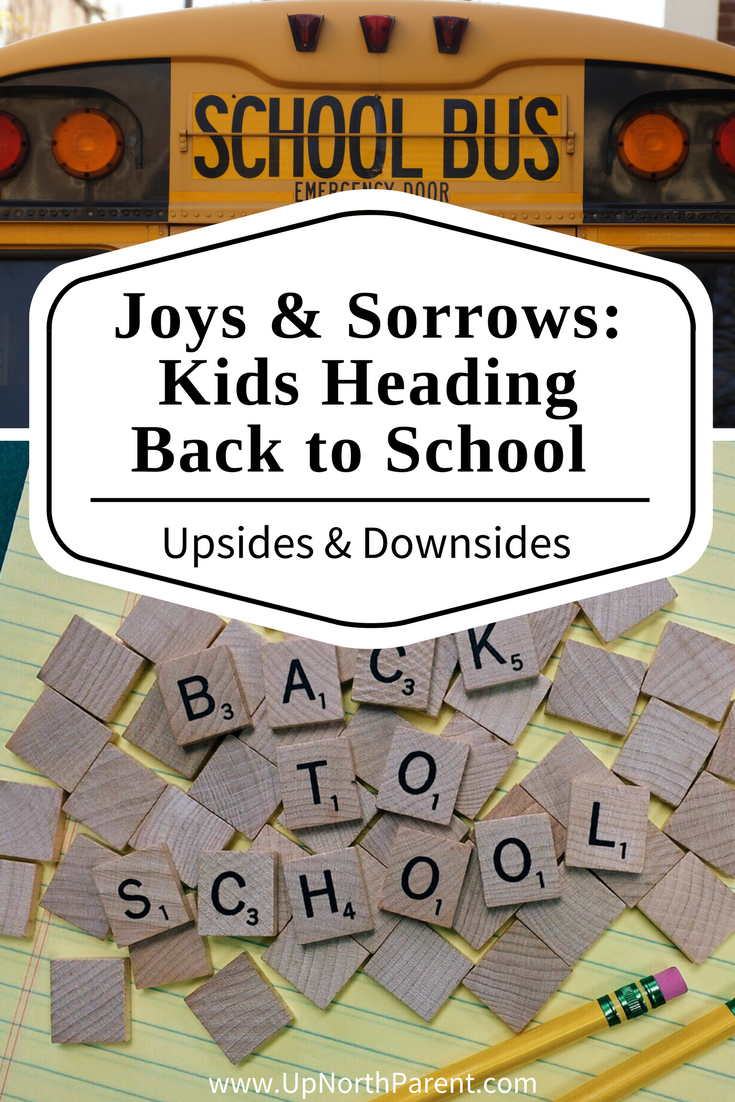 Joys and Sorrows of Kids Heading Back to School