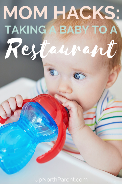Mom Hacks for Taking a Baby to a Restaurant