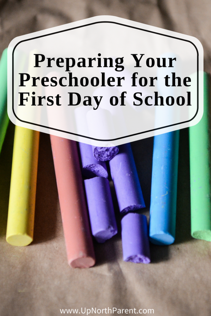 Preparing Your Preschooler for the First Day of School - First Day of School Tips