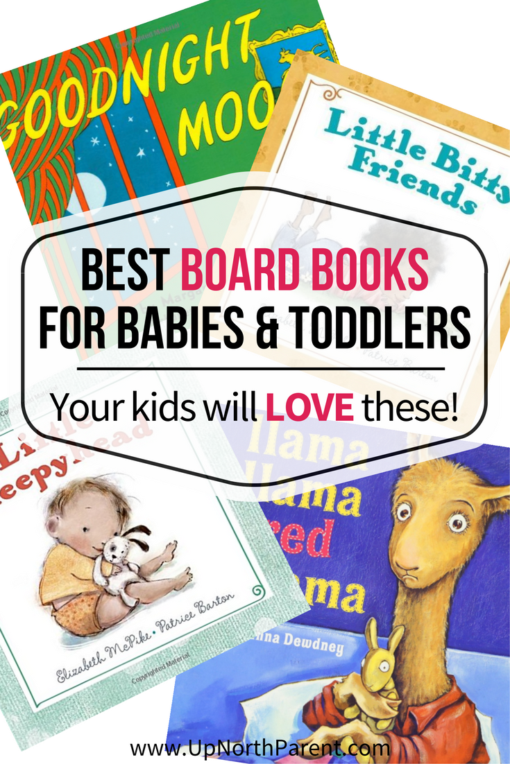 Best Board Books for Babies and Toddlers - Your Kids will LOVE these! - Picture Book Month by Up North Parent