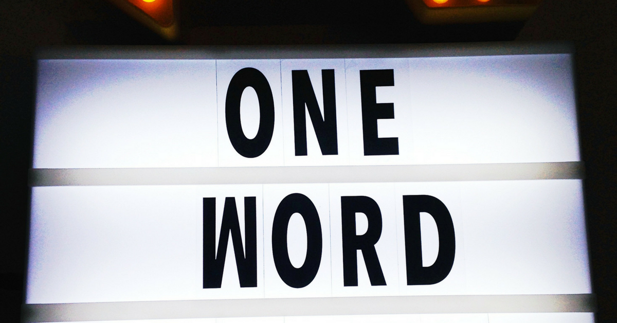 The One Word Movement | What is Your Word for 2018?