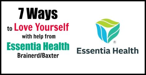 7 Ways to Love Yourself with help from Essentia Health Brainerd/Baxter
