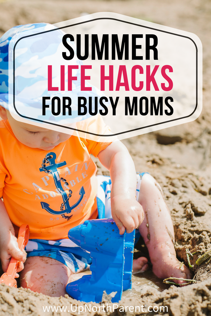 Summer Life Hacks for Busy Moms