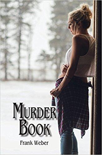 Murder Book by Frank Weber