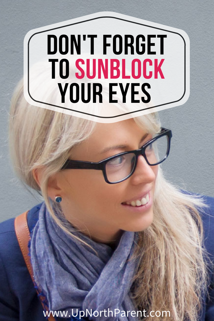 Don't Forget to Sunblock Your Eyes This Summer!