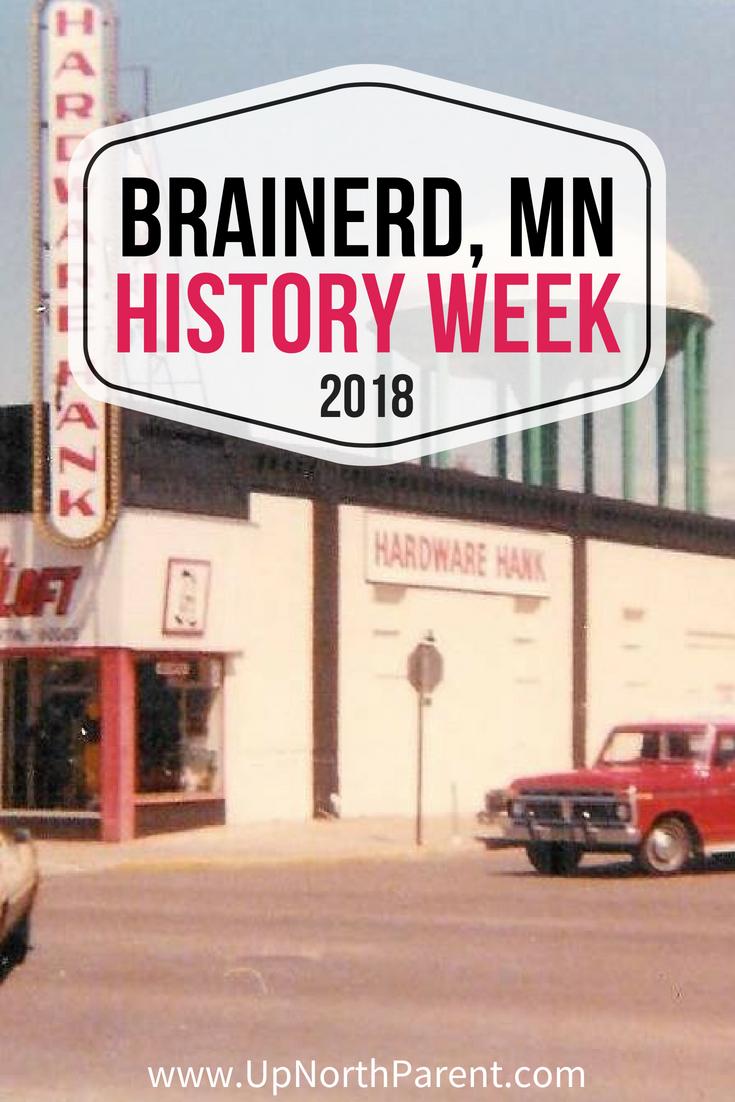 Brainerd History Week 2018