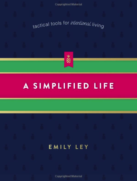 A Simplified Life by Emily Ley | Up North Parent