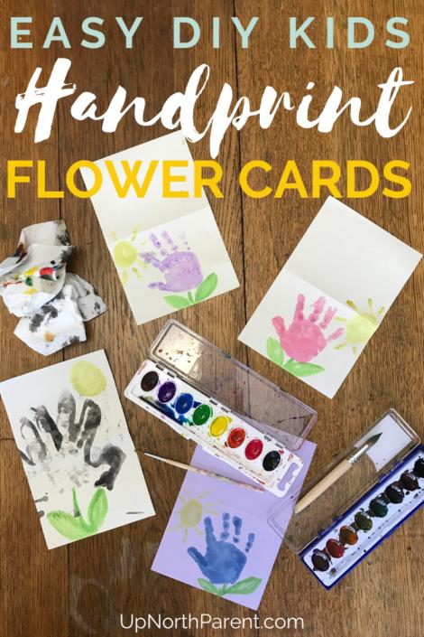 Easy Handprint Flower Cards for Kids | DIY Kids Handprint Crafts