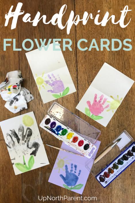 Easy Handprint Flower Cards for Kids _ DIY Kids Handprint Crafts