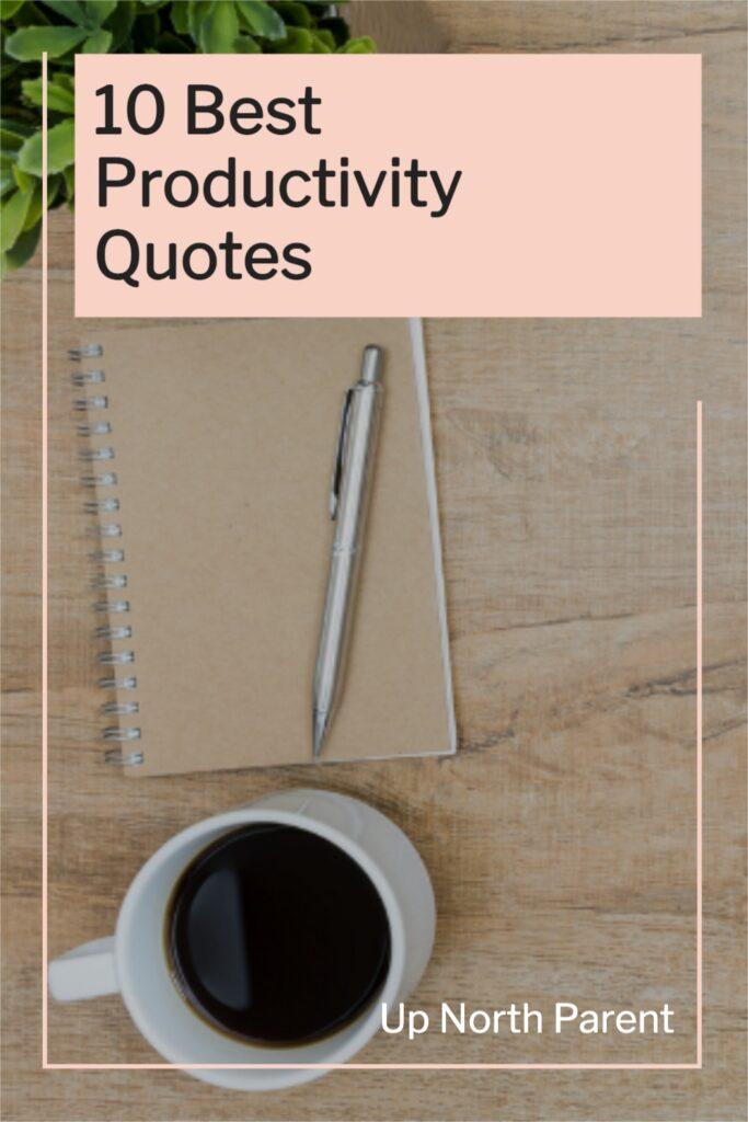 10 Best Productivity Quotes