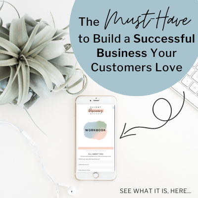The Client Discovery Method - The Must-Have to Build a Successful Business Your Customers Love